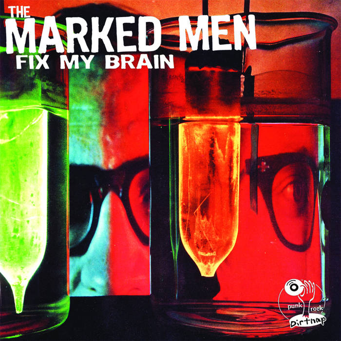 Marked Men - Fix My Brain LP
